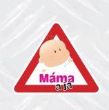 SAMOLEPÍCÍ DEKORY výstražné Dítě v autě Máma a já